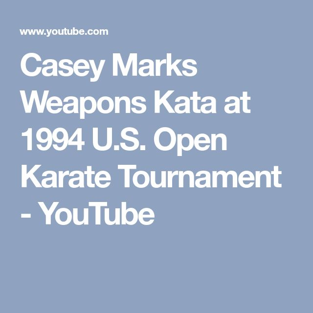 Casey Marks Weapons Kata at 1994 U.S. Open Karate Tournament - YouTube