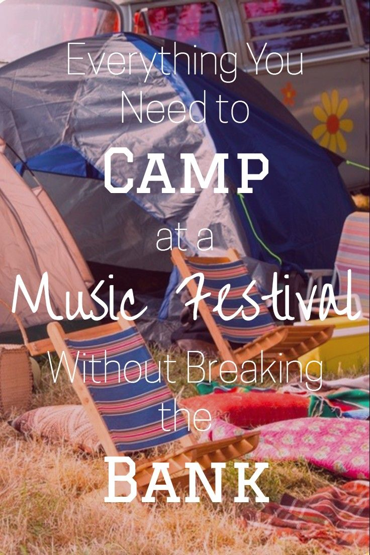 Camping at a Music Festival this summer? Here's everything you need to set yourself up for an amazing weekend!