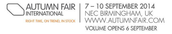 Autumn Fair International - Inspiring Buying: 1-4 September, Volume sector opens the 31st of August, NEC Birmingham, UK