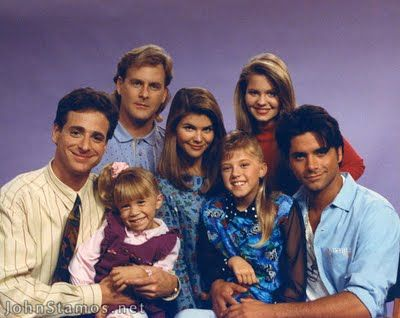 Full House. Favorite show as a child.