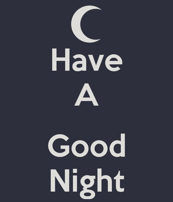 Have a Good Night Photos | Have A Good Night