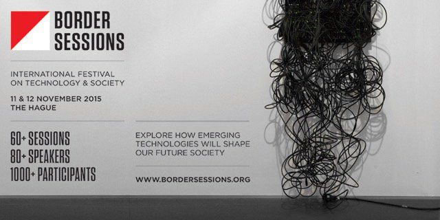 Border Session 11 & 12 November 2015 The Hague @border_sessions #LabHotel