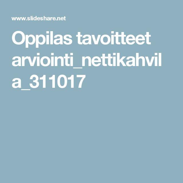 Oppilas tavoitteet arviointi_nettikahvila_311017