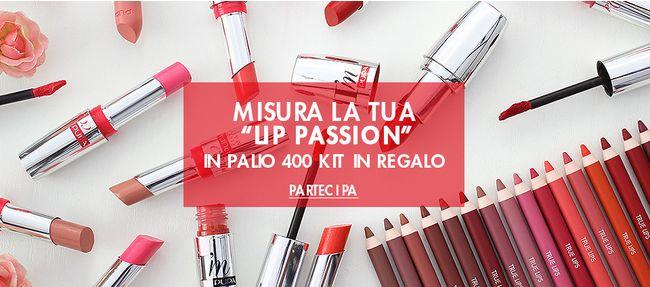"""Misura la tua """"lip passion"""" con Pupa!"""