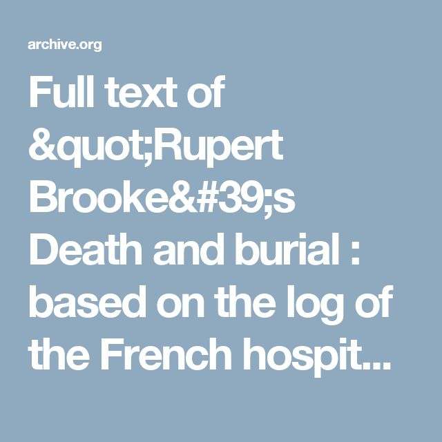 """Full text of """"Rupert Brooke's Death and burial : based on the log of the French hospital ship Duguay-Trouin"""""""