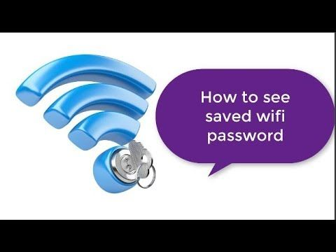 How to see saved wifi password