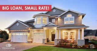 Big loan, small rate! PrimeLending has a variety of jumbo loan options to support your home financing needs. Ask me for more information.