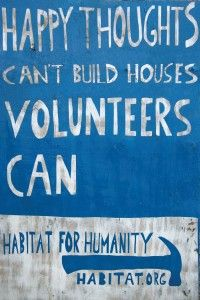 10. Build a house w/ Habitat for Humanity