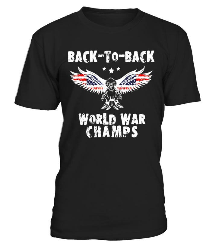 WW1 WW2 Champions Shirt Funny 4 of July Clothing Fourth July  Funny halloween adults T-shirt, Best halloween adults T-shirt