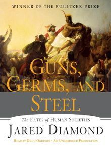 Title details for Guns, Germs, and Steel by Jared Diamond