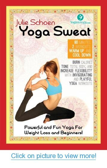 Yoga Sweat Yoga DVD for Weight Loss with Julie Schoen - Powerful and Fun Yoga for Weight Loss and Beginners - Burn Calories, Tone Total Body, and Increase Flexibility with Yoga Workouts for Women + Men #1 Best Yoga DVD to Lose Inches - 100% Guaranteed #Yoga #Sweat #DVD #Weight #Loss #Julie #Schoen #Powerful #Fun #Beginners #Burn #Calories #Tone #Total #Body #Increase #Flexibility #Workouts #Women #Men ##1 #Best #Lose #Inches #100% #Guaranteed
