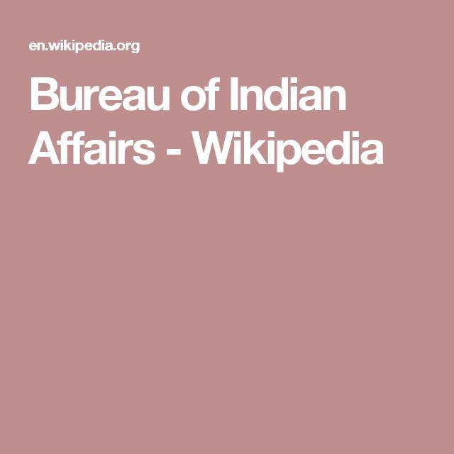 Bureau of Indian Affairs - Wikipedia