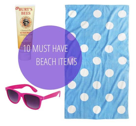 10 MUST HAVE BEACH ITEMS