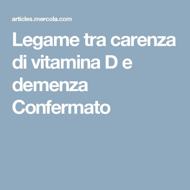 Legame tra carenza di vitamina D e demenza Confermato