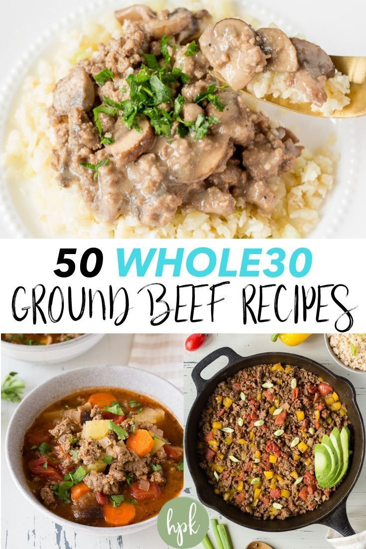 50 Whole30 Ground Beef Recipes Hot Pan Kitchen In 2020 Ground Beef Recipes Beef Recipes Whole30 Ground Beef Recipes