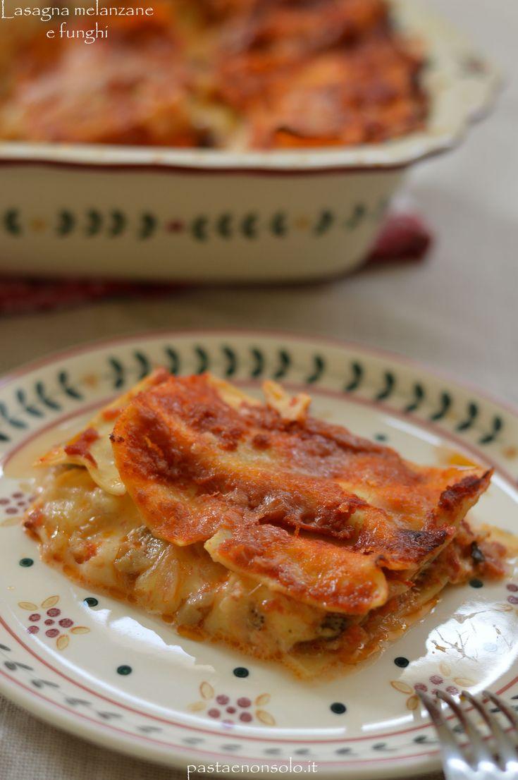 lasagna melanzane e funghi