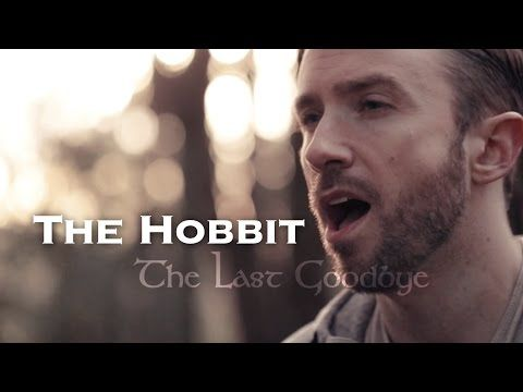The Hobbit - The Last Goodbye - Peter Hollens (Billy Boyd Cover) - YouTube