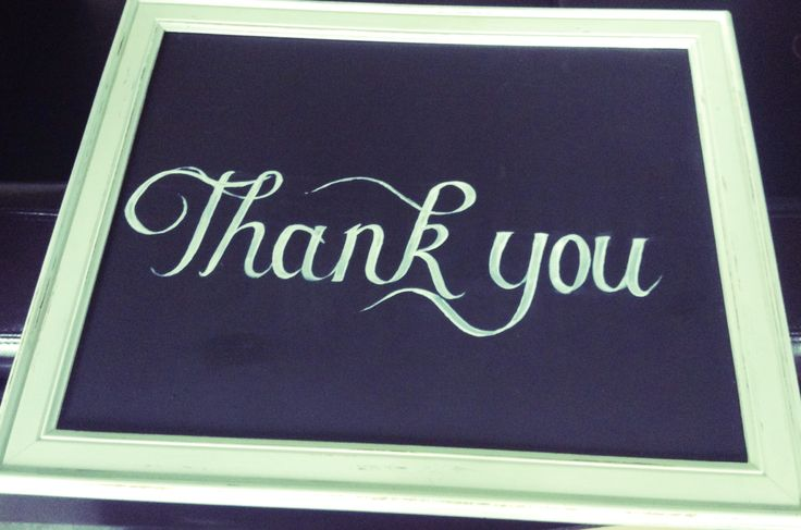 Thank you sign. Recycled frame painted white with a blackboard and painted with acrylic paint