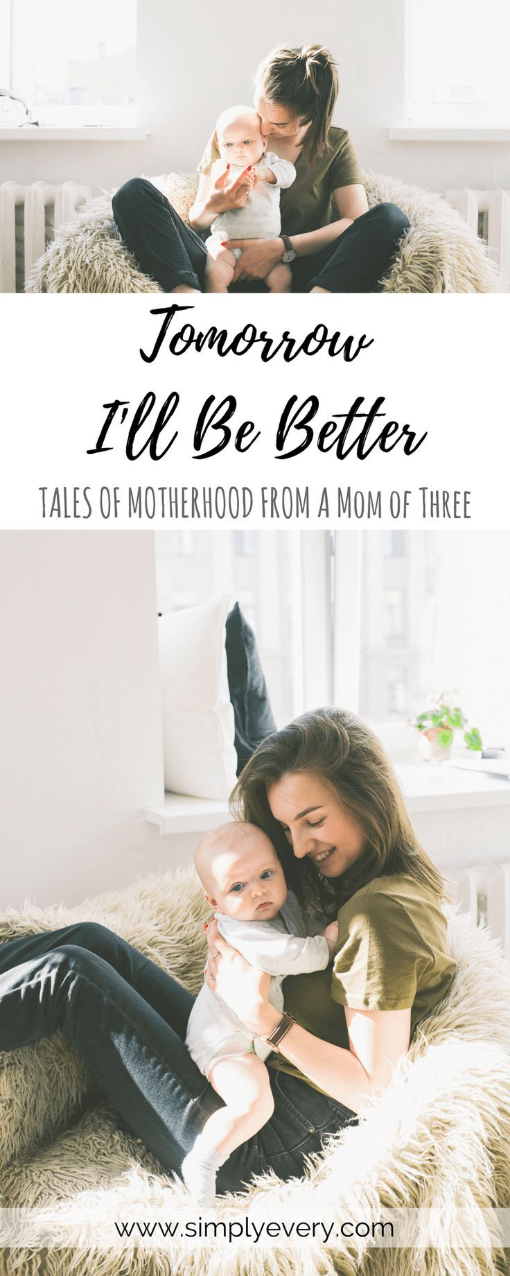 Tomorrow I'll Be Better, tales of motherhood from a mom of three, parenting, mom life, encouragement for moms, motherhood is hard, there is always tomorrow, reflection, self-help