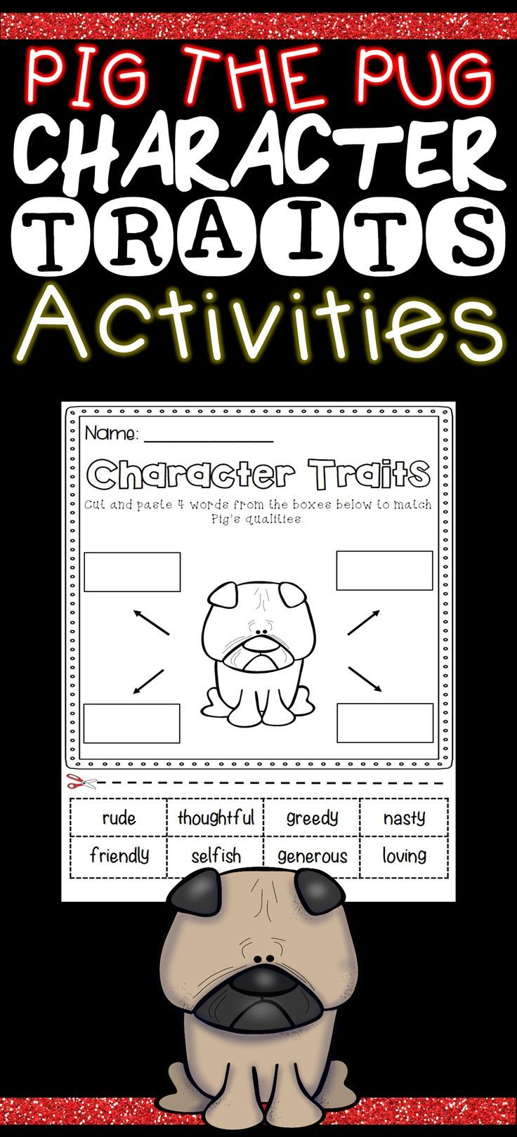 Pig The Pug Character Traits Activities Character Traits