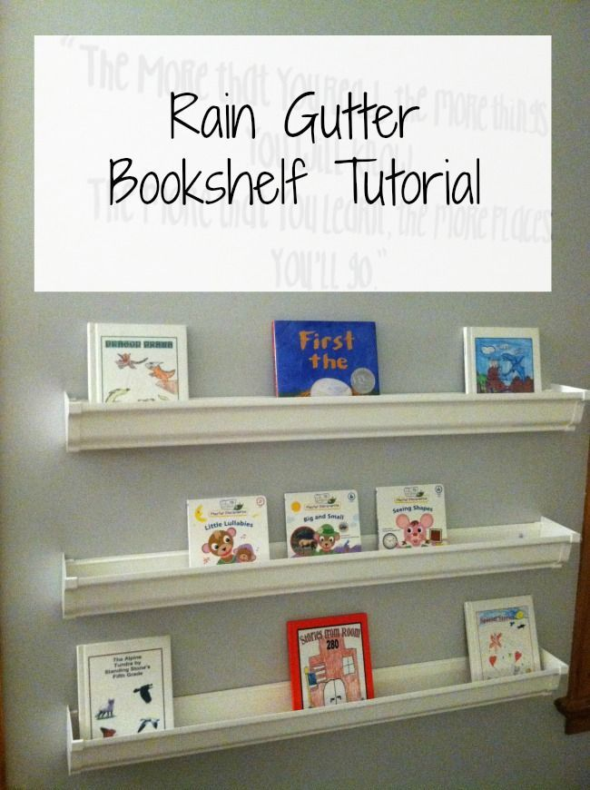 Instructions for how to create your own DIY Rain Gutter Bookshelf.