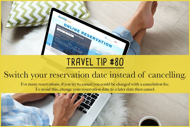 Did you know that for many reservations, if you cancel you can be charged a cancellation fee?  To avoid this charge change your reservation date to a later date instead.
