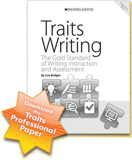 61 traits of writing Educators take advantage of the 6 traits writing assessment methods to considerably increase the level of training within the classrooms and workshops.