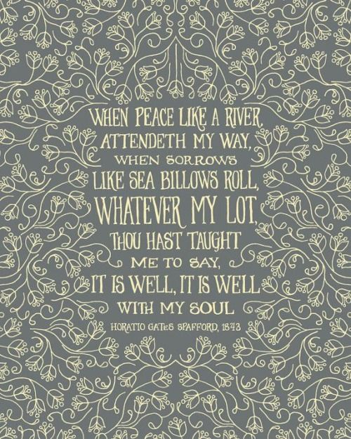 It Is Well | Horatio Gates Spafford, 1843