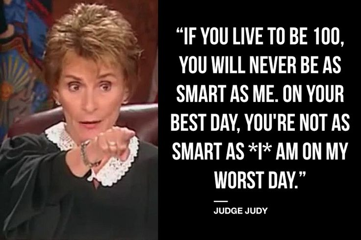 9 Soul-Crushing Judge Judy Quotes