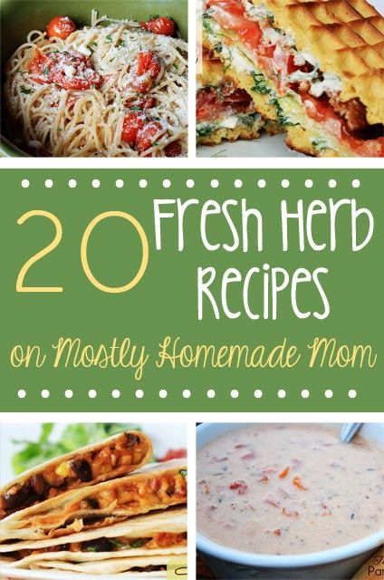 20 Fresh Herb Recipes, Ready for Spring!