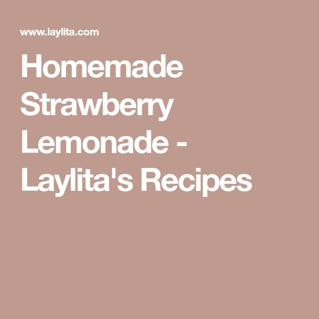 Homemade Strawberry Lemonade - Laylita's Recipes