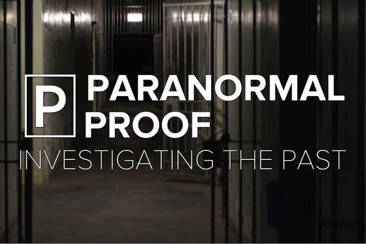 Paranormal Proof - S01E03 - The Gladstone Gaol