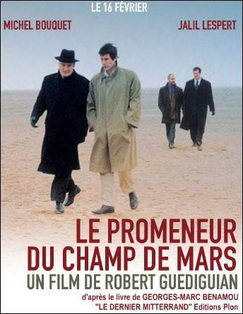 Presidente Mitterrand : (el paseante del Champ de Mars) / una película de Robert Guédiguian