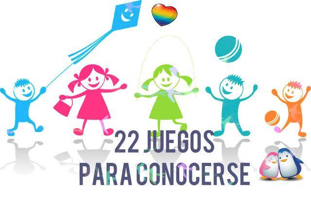 22 Divertidos Juegos para que los Niños Aprendan a Conocerse | #eBook #Educación