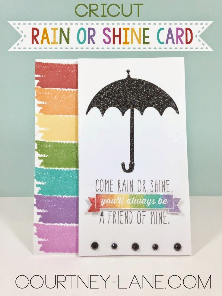 Courtney Lane Designs: Cricut Rain or Shine card