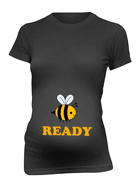 Pregnancy T Shirts Bee Ready Be ready T Shirt Mom Funny Maternity T Shirt Baby Shower Gift    Perfect gift for Baby Shower.  Maternity Gift