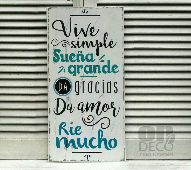 69 Best Cuadros Con Frases Images On Pinterest