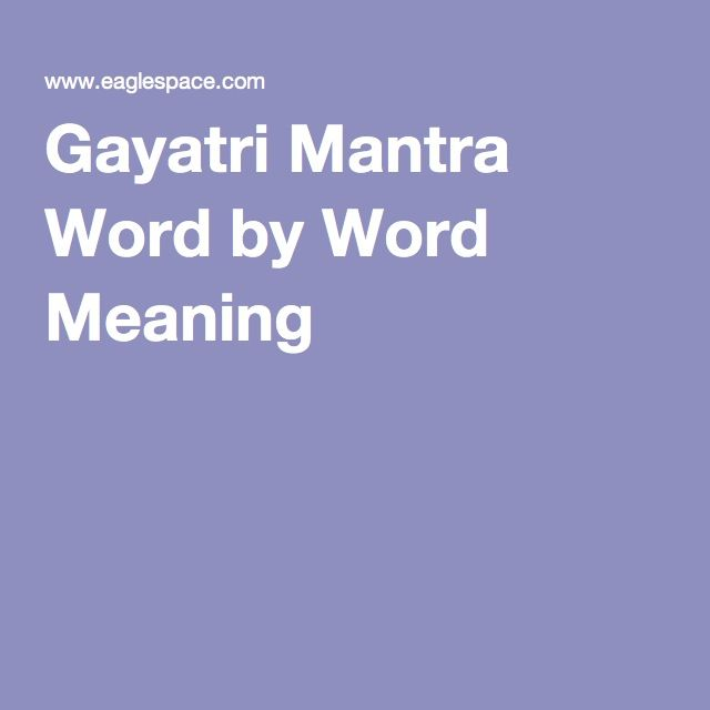 Gayatri Mantra Word by Word Meaning
