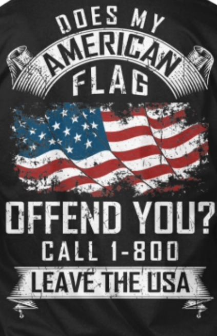 Oh I'm sorry, does my flag offend you?