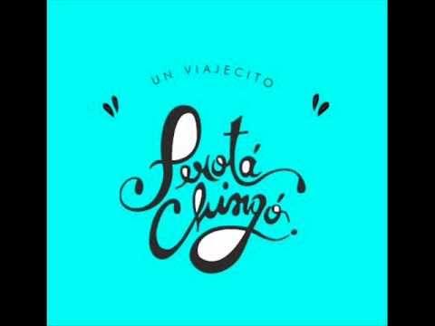 El tiempo está después - Perotá Chingó