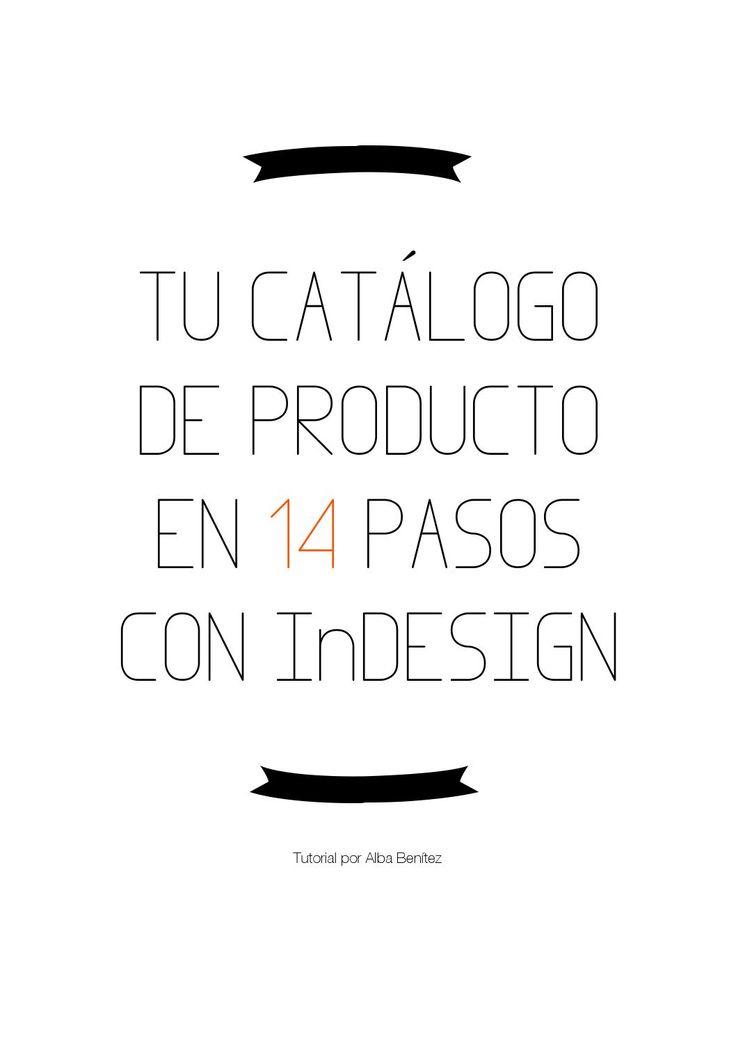 Tu catálogo de producto en 14 pasos con InDesign  Tutorial para crear tu propio catálogo de producto con Adobe InDesign