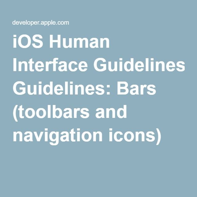 iOS Human Interface Guidelines: Bars (toolbars and navigation icons)