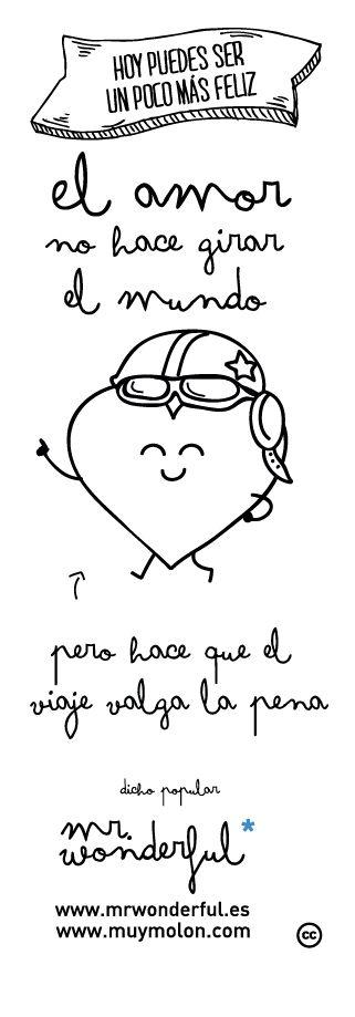 El amor no hace girar el mundo, ...