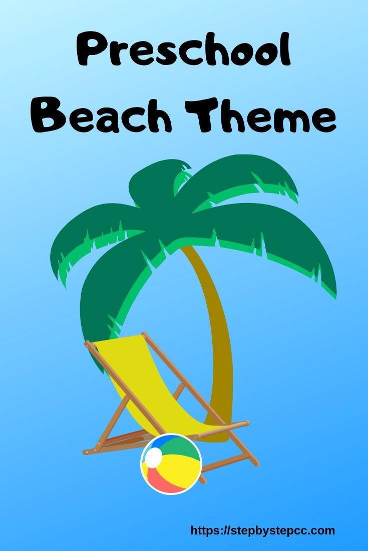 Preschoolers Love To Go To The Beach Here Are Some Fun Beach