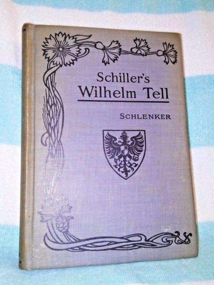 1913 ~ Schiller's Wilhelm Tell ~ Allyn & Bacon ~ ANTIQUE GERMAN & ENGLISH