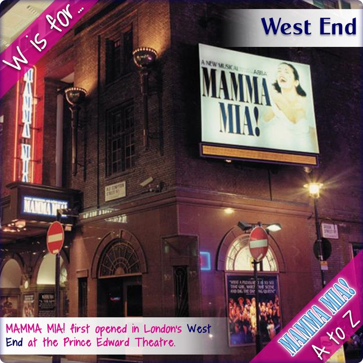 #MammaMiaAtoZ - W is for #WestEnd  The first ever production of MAMMA MIA! opened in London's West End on 6 April 1999 at the Prince Edward Theatre and went on to play at the Prince of Wales Theatre. MAMMA MIA! continues to play today in London's West End at the Novello Theatre, currently booking until 20 October 2018.  #MammaMiaMusical #MammaMiaLondon