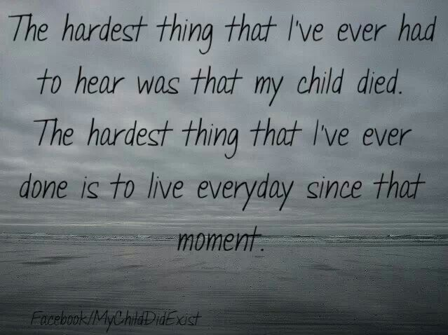 Hearing your child has died is the hardest thing a parent can go through.