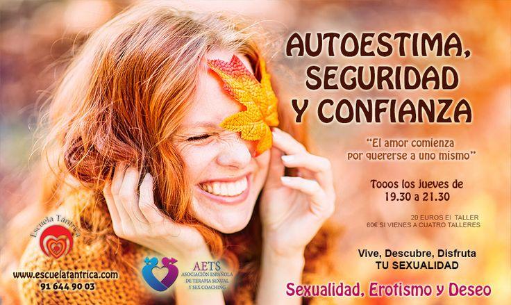 Comenzamos Proceso Sexualidad con Autoestima, Seguridad y Confianza el Próximo día 5 de OCTUBRE de 19.30 a 21.30 http://bit.ly/2bVfa6x