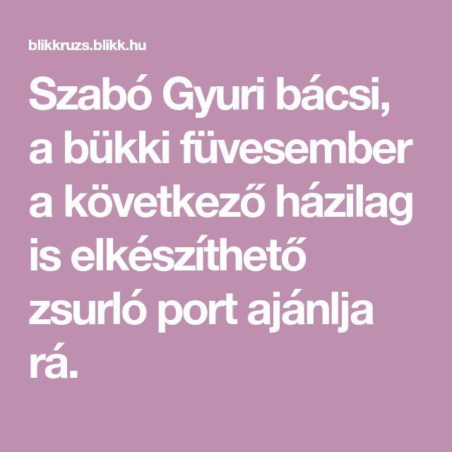 Szabó Gyuri bácsi, a bükki füvesember a következő házilag is elkészíthető zsurló port ajánlja rá.