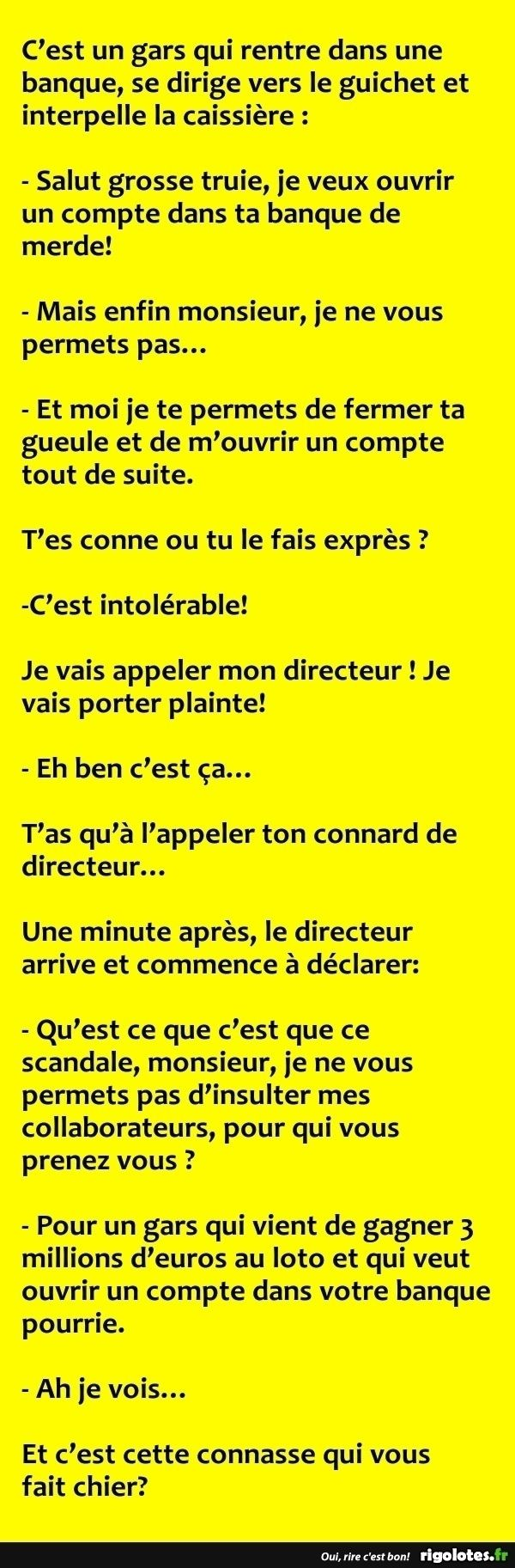 C'est un gars qui rentre dans une banque... - RIGOLOTES.fr
